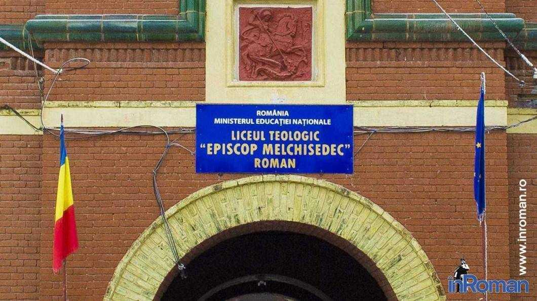 "Liceul Teologic ""Episcop Melchisedec"" Roman"